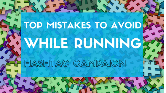 hashtag marketing mistakes to avoid