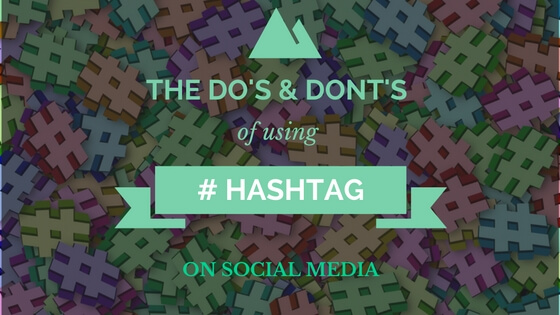 hashtags dos and donts